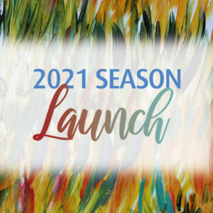 2021 Season Launch