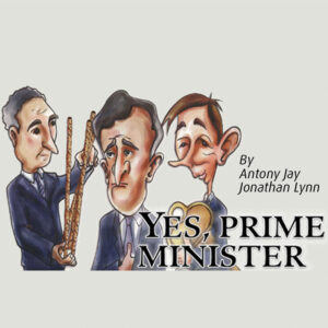 'Yes, Prime Minister' opens 6 March