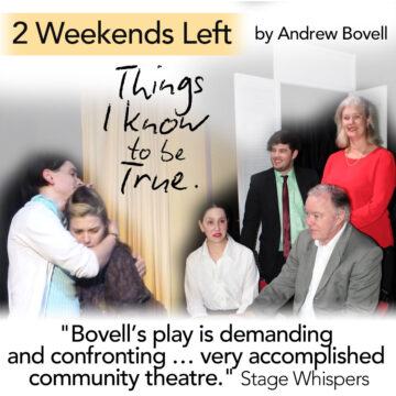 'Things I Know To Be True' Extended Season to 21 August